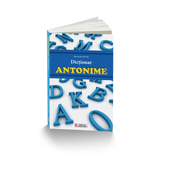 Dictionar de antonime, Unicart